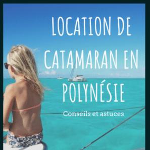 location de catamaran en polynésie