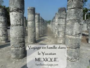voyage en famille au Mexique dans le yucatan