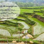 Récit de voyage 10 jours au Vietnam