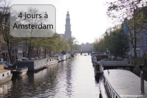 voyage 4 jours à Amsterdam
