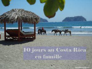 voyage au costa rica en famille