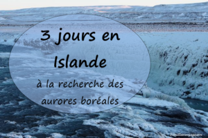 3 jours en islande aurores boréales