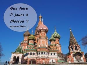 2 jours à Moscou