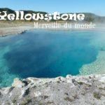 Yellowstone en famille