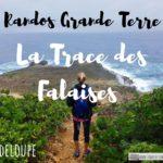 Randonnée Guadeloupe : La trace des falaises